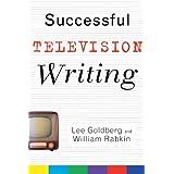 Successful Television Writing ~ Lee Goldberg