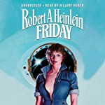 Friday | Robert A. Heinlein