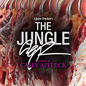 The Jungle: A Signature Performance by Casey Affleck Audiobook