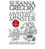 Susanna Gregory Mystery in the MinsterThe Seventeenth Chronicle of Matthew Bartholomew