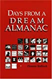 DAYS FROM A DREAM (Folklore and Society) (025206092X) by Tedlock, Dennis