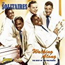 Walking Along - The Best Of The Solitaires