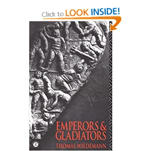 Emperors and Gladiators Thomas Wiedemann