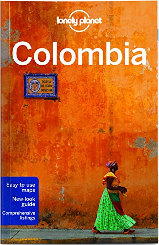 Lonely Planet Colombia 7th Ed.: 7th Edition