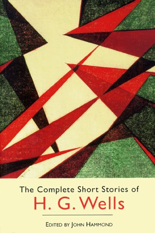 The Complete Short Stories of H.G. Wells at Amazon.com