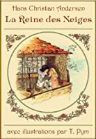 La Reine des Neiges (�dition illustr�e)