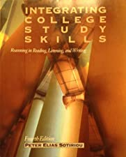 Integrating College Study Skills Reasoning in Reading Listening and Writing by Peter Elias Sotiriou