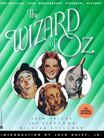 The Wizard of Oz: The Official 50th Anniversary Pictorial History PDF