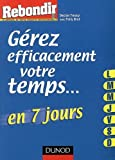 img - for G  rez efficacement votre temps en 7 jours (French Edition) book / textbook / text book