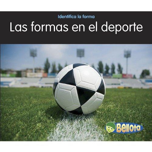 Las Formas En El Deporte (Identifica La Forma) (Spanish Edition)