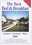 img - for The Best Bed and Breakfast in England, Scotland and Wales 2002 book / textbook / text book