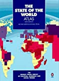The State of the World Atlas: Unique Visual Survey Global polit econ Social Trends New rev 5TH Edition (0670865451) by Kidron, Michael