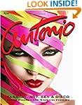 Antonio Lopez: Fashion, Art, Sex, and...
