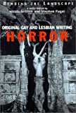 Bending the Landscape: Horror - Original Gay and Lesbian Writing