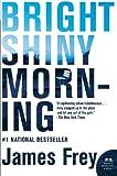 Bright Shiny Morning (P.S.) (0061573175) by Frey, James