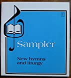 Sampler New Hymns and Liturgy #1 by Anon