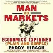 Man vs. Markets: Economics Explained (Plain and Simple) | [Paddy Hirsch]