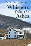 img - for Whispers from the Ashes book / textbook / text book