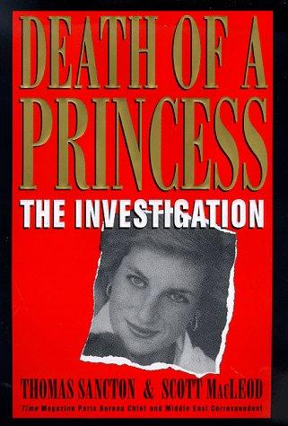 Death of a Princess : The Investigation, THOMAS SANCTON, SCOTT MACLEOD