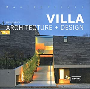 Masterpieces: Villa Architecture & Design