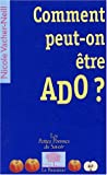 Comment peut-on tre ado ?
