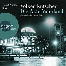 Die Akte Vaterland Hörbuch von Volker Kutscher Gesprochen von: David Nathan