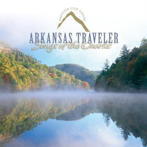 Arkansas Traveler (Arkansas Traveler: Songs of the Ozarks)