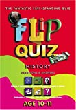 img - for Flip Quiz History: Age 10-11 by Brian Williams (2001-03-01) book / textbook / text book