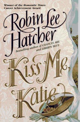 Kiss Me Katie, ROBIN LEE HATCHER