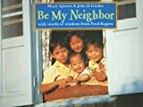 img - for Be My Neighbor book / textbook / text book