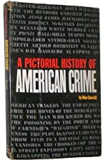 A Pictorial History of American Crime