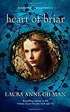 Heart of Briar (0373803559) by Gilman, Laura Anne