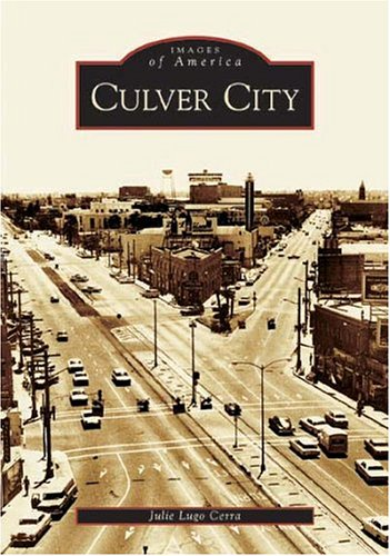Culver City   (CA)  (Images of America)