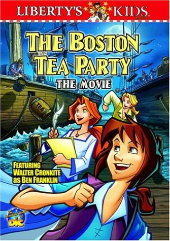Liberty's Kids - The Boston Tea Party (Vol. 1)
