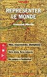 echange, troc Françoise Minelle - Représenter le monde