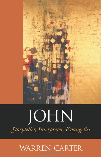 John: Storyteller, Interpreter, Evangelist