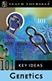 img - for Teach Yourself 101 Key Ideas: Genetics book / textbook / text book