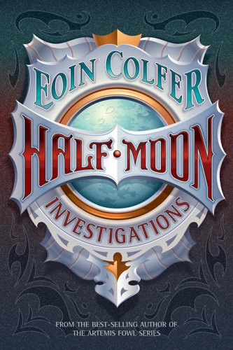 Half-Moon Investigations, EOIN COLFER