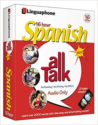Spanish All Talk Complete Language Course (16 Hour/16 Cds): Learn to Understand and Speak Spanish with Linguaphone Language Programs (All Talk)