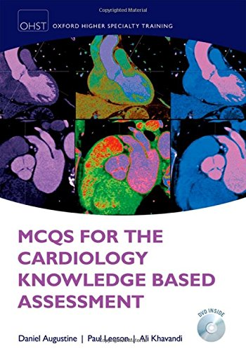 MCQs for Cardiology Knowledge Based Assessment (Oxford Higher Secialty Training)