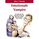 Emotionale Vampirevon &#34;Albert J. Bernstein&#34;