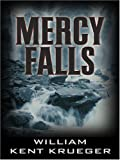 Mercy Falls (0786282940) by William Kent Krueger