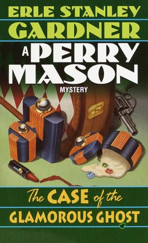 The Case of the Glamorous Ghost (A Perry Mason Mystery)