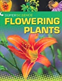 Rob Colson Super Science: Flowering Plants