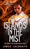 The Islands in the Mist (The Year of the Dragon, Book 3) (English Edition)