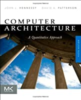 Computer Architecture: A Quantitative Approach, 5th Edition