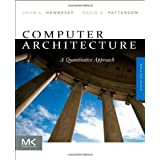 Computer Architecture, Fifth Edition: A Quantitative Approach (The Morgan Kaufmann Series in Computer Architecture and Design)John L. Hennessy�ɂ��