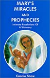 img - for Mary's Miracles and Prophecies book / textbook / text book