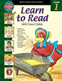 img - for Learn to Read With Classic Stories, Grade 1 book / textbook / text book