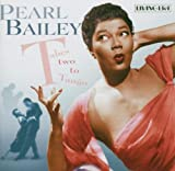 echange, troc Pearl Bailey - Takes Two to Tango